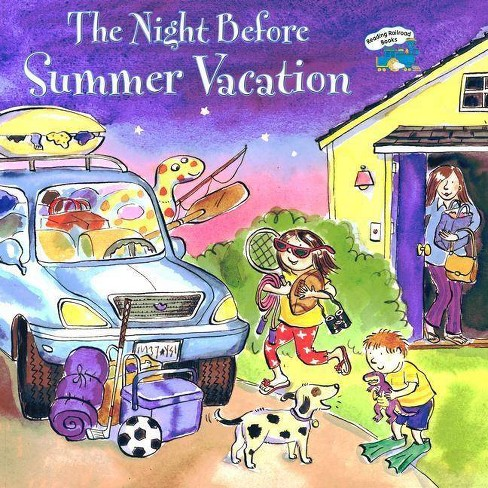 The Night Before Summer Vacation - (Reading Railroad Books) by  Natasha Wing (Hardcover) - image 1 of 1