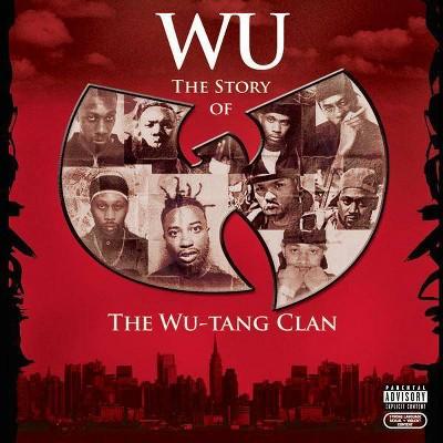 Wu-Tang Clan - Wu: The Story of The Wu-Tang Clan (EXPLICIT LYRICS) (CD)