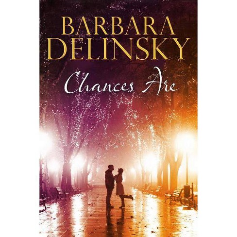 Chances Are - by  Barbara Delinsky (Hardcover) - image 1 of 1