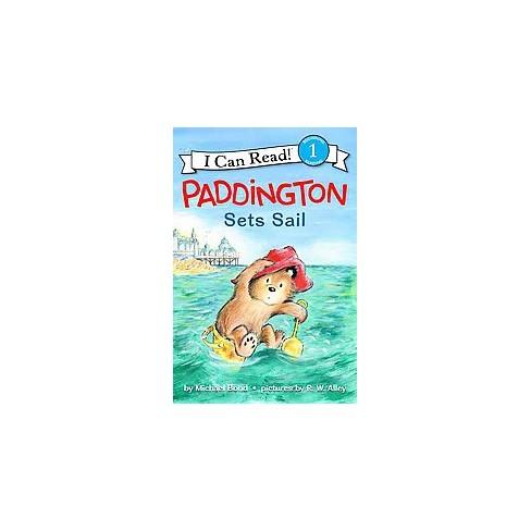 Paddington Sets Sail - (I Can Read Level 1) by  Michael Bond (Paperback) - image 1 of 1