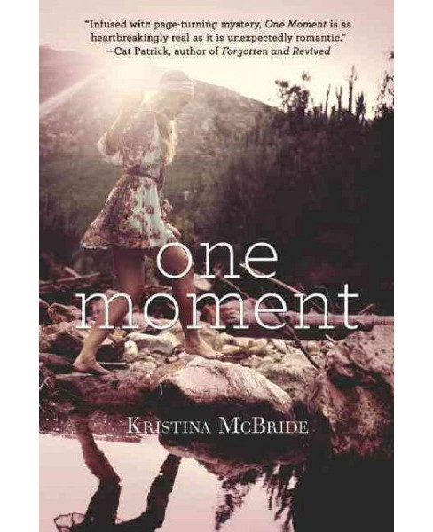 One Moment (Reprint) (Paperback) (Kristina Mcbride) - image 1 of 1