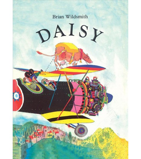Daisy -  by Brian Wildsmith (Hardcover) - image 1 of 1