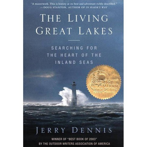 The Living Great Lakes - by  Jerry Dennis (Paperback) - image 1 of 1