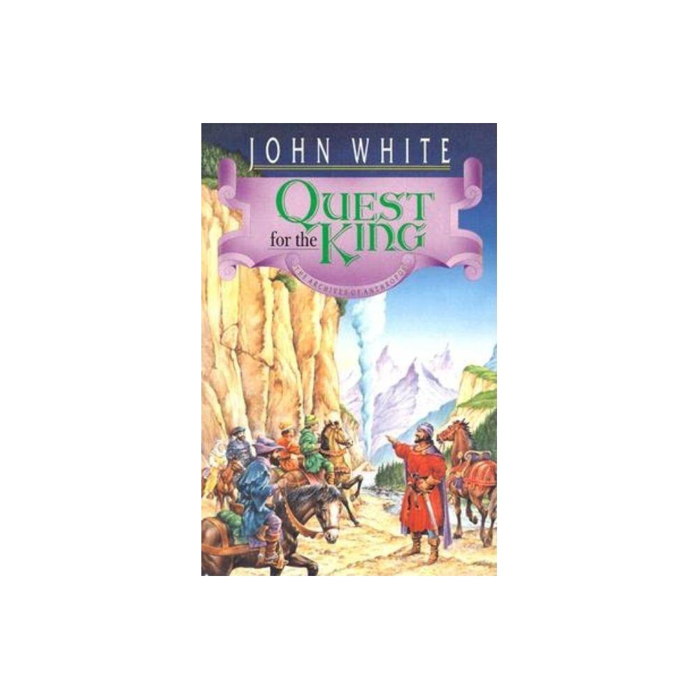 Quest For The King Archives Of Anthropos By John White Paperback