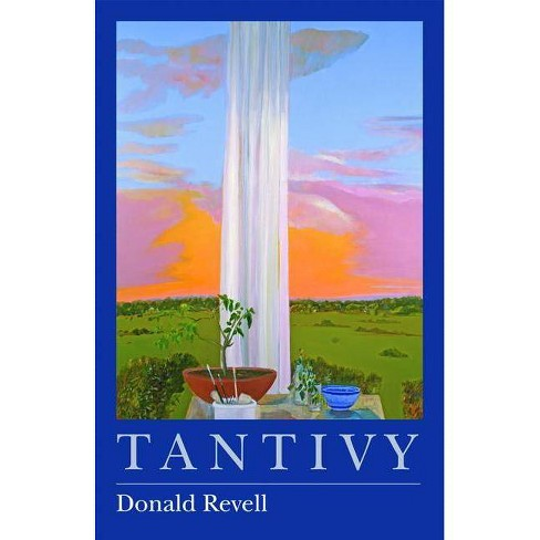 Tantivy - by  Donald Revell (Paperback) - image 1 of 1