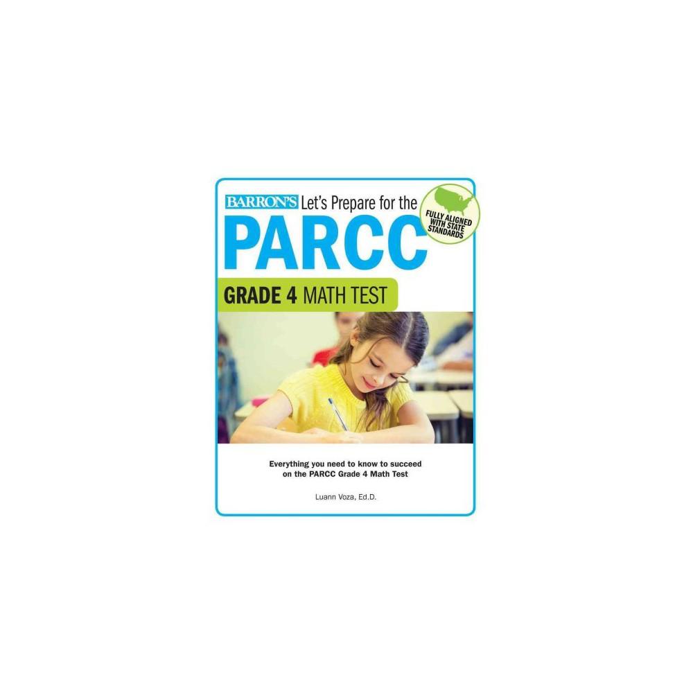 Let's Prepare for the Parcc Grade 4 Math Test (Paperback) (Luann Voza)