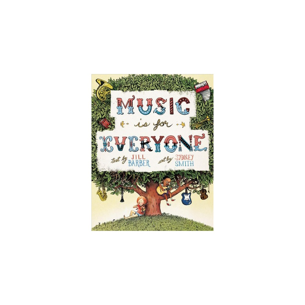 Music Is for Everyone - Reprint by Jill Barber (Paperback)
