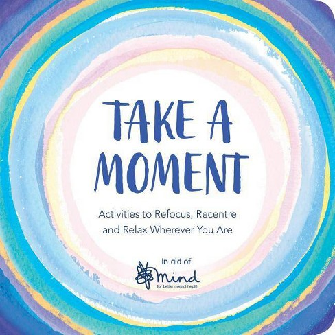 Take a Moment - by  Mind (Paperback) - image 1 of 1