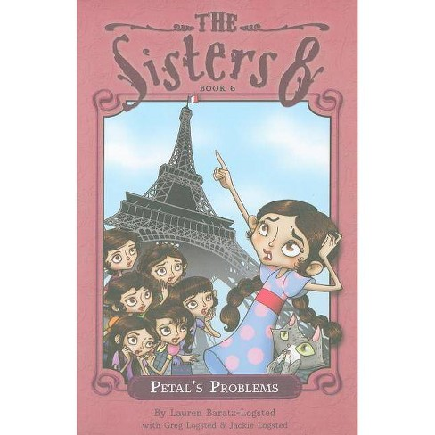 Petal's Problems - (Sisters Eight) by  Lauren Baratz-Logsted (Paperback) - image 1 of 1