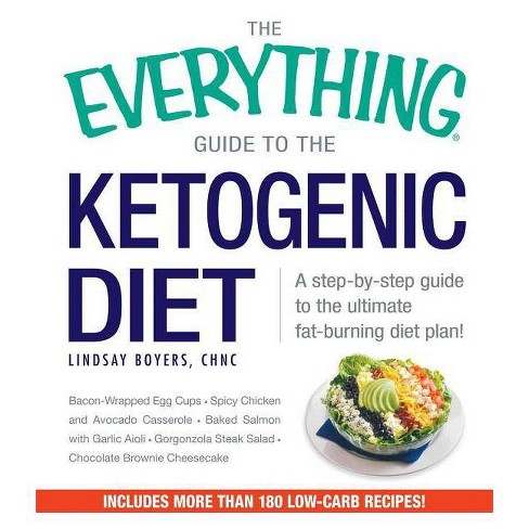The Everything Guide to the Ketogenic Diet - (Everything(r))by  Lindsay Boyers (Paperback) - image 1 of 1