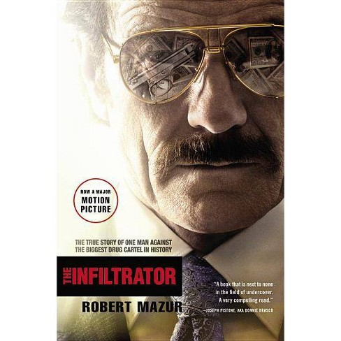 The Infiltrator (Paperback) by Robert Mazur - image 1 of 1