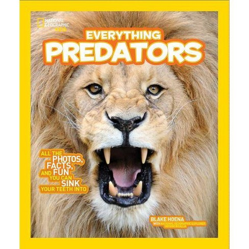 National Geographic Kids Everything Predators - by  Blake Hoena (Paperback) - image 1 of 1