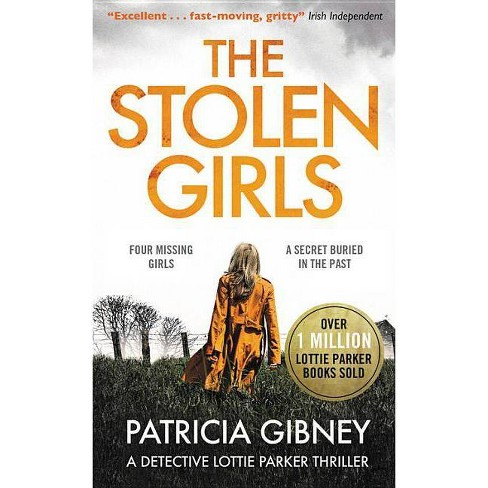 The Stolen Girls - by  Patricia Gibney (Paperback) - image 1 of 1