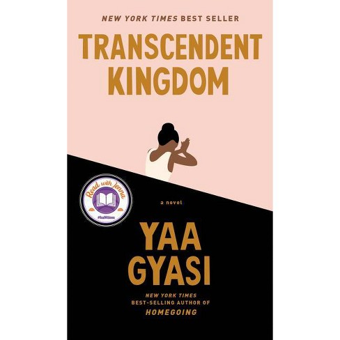 Transcendent Kingdom - by Yaa Gyasi (Hardcover) - image 1 of 1