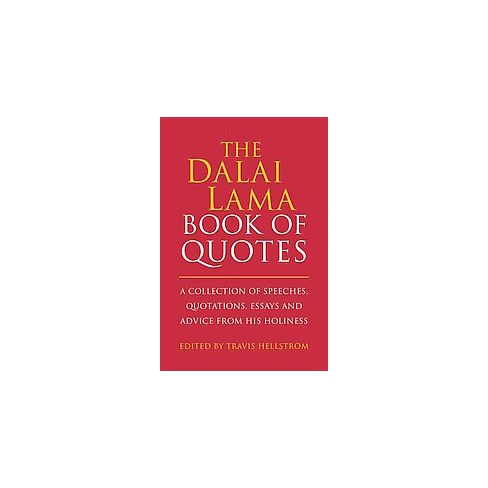 Dalai Lama Book Of Quotes  A Collection Of Speeches Quotations  About This Item