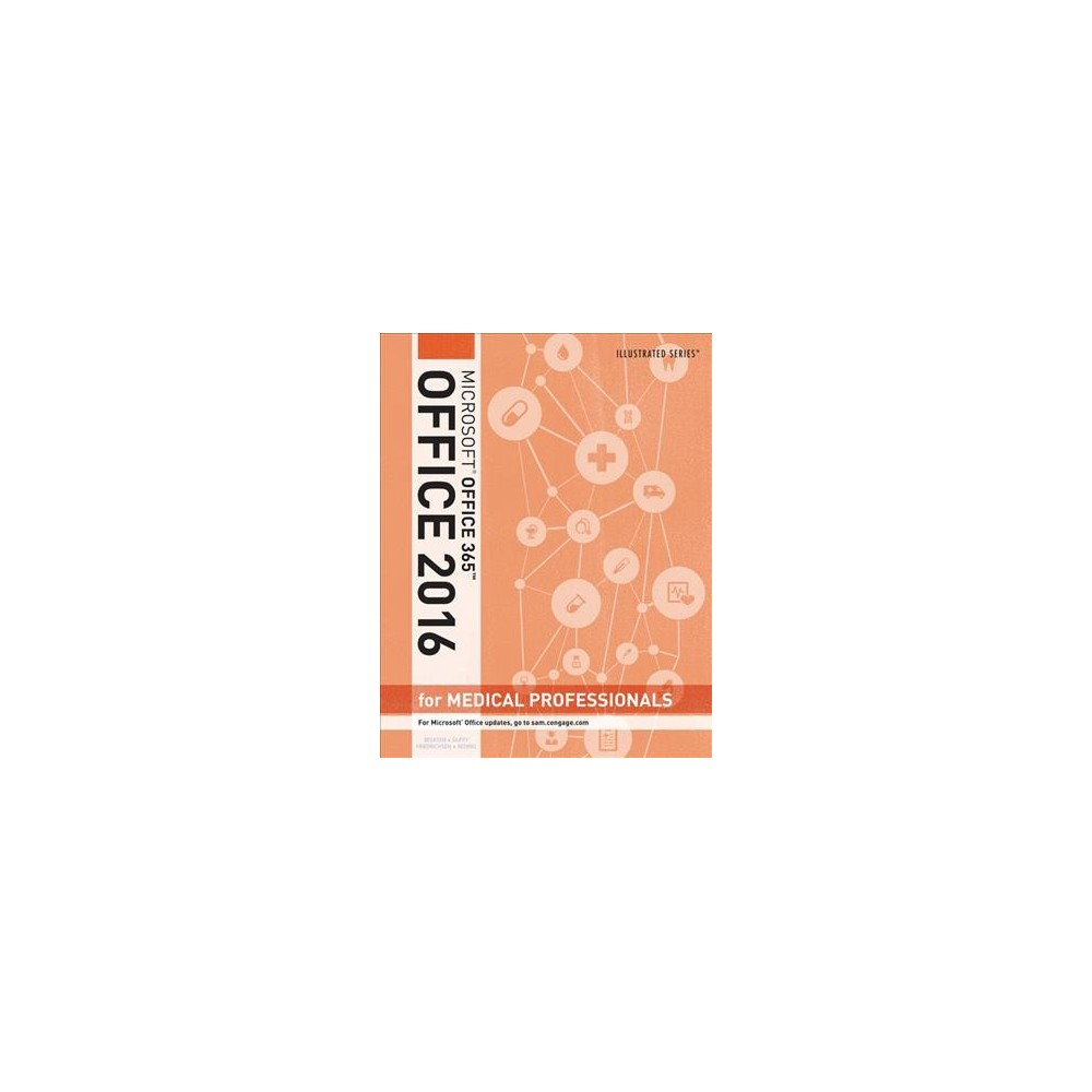 Microsoft Office 365 Office 2016 for Medical Professionals (Paperback) (David Beskeen & Jennifer Duffy &