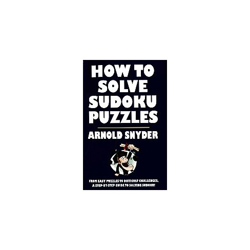 how to solve sudoku puzzles paperback arnold snyder target