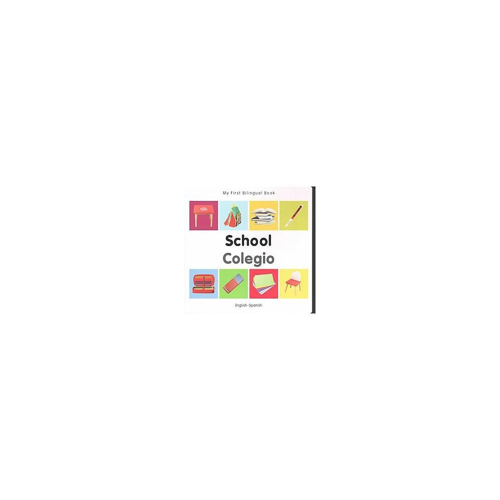 School / Colegio (Bilingual) (Hardcover)