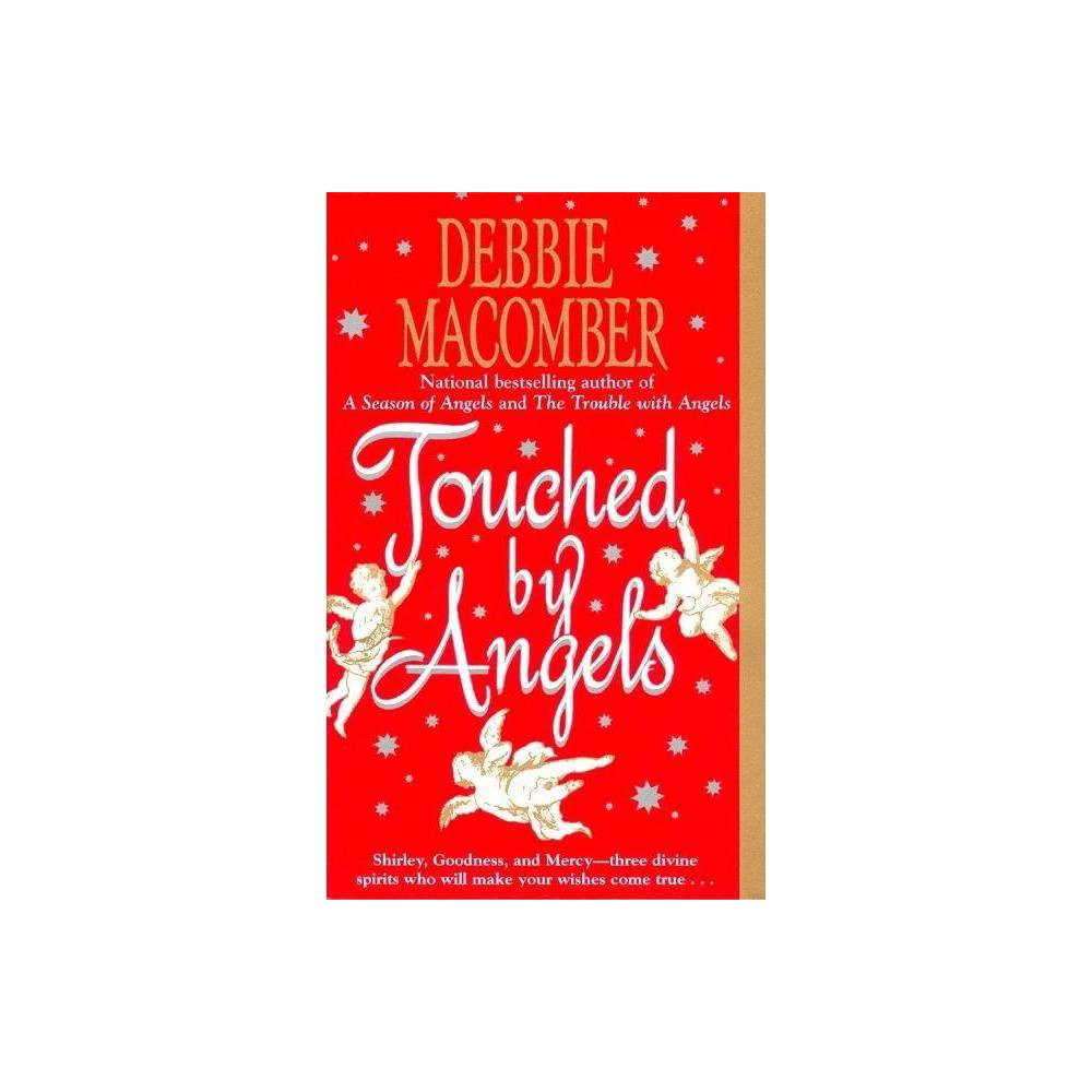 Image of Touched by Angels (Reissue) (Paperback) by Debbie Macomber