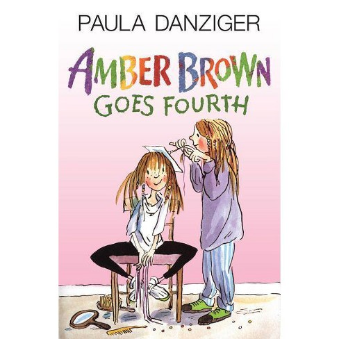 Amber Brown Goes Fourth - by  Paula Danziger (Hardcover) - image 1 of 1