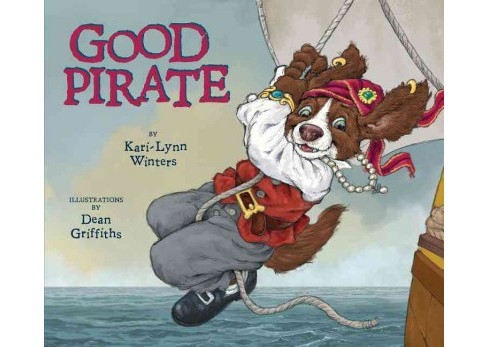 Good Pirate (School And Library) (Kari-Lynn Winters) - image 1 of 1