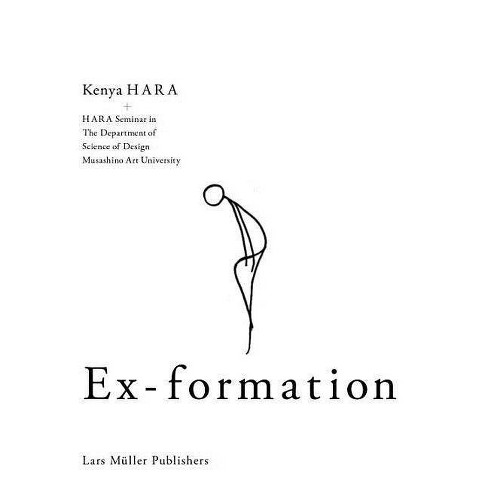 Ex-Formation - by  Kenya Hara (Paperback) - image 1 of 1