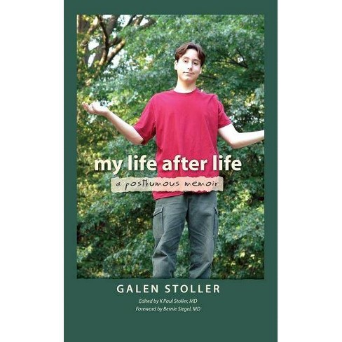 My Life After Life - by  Galen Stoller (Hardcover) - image 1 of 1