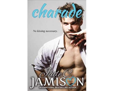 Charade -  by Jade C. Jamison (Paperback) - image 1 of 1