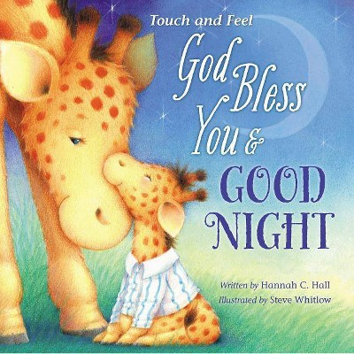 God Bless You & Good Night -  (God Bless) by Hannah Hall (Hardcover)