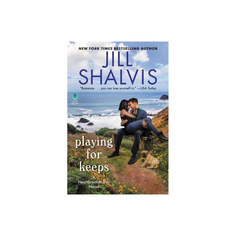 Playing For Keeps Heartbreaker Bay By Jill Shalvis Hardcover