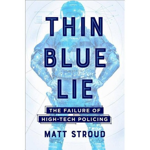 Thin Blue Lie - by  Matt Stroud (Hardcover) - image 1 of 1