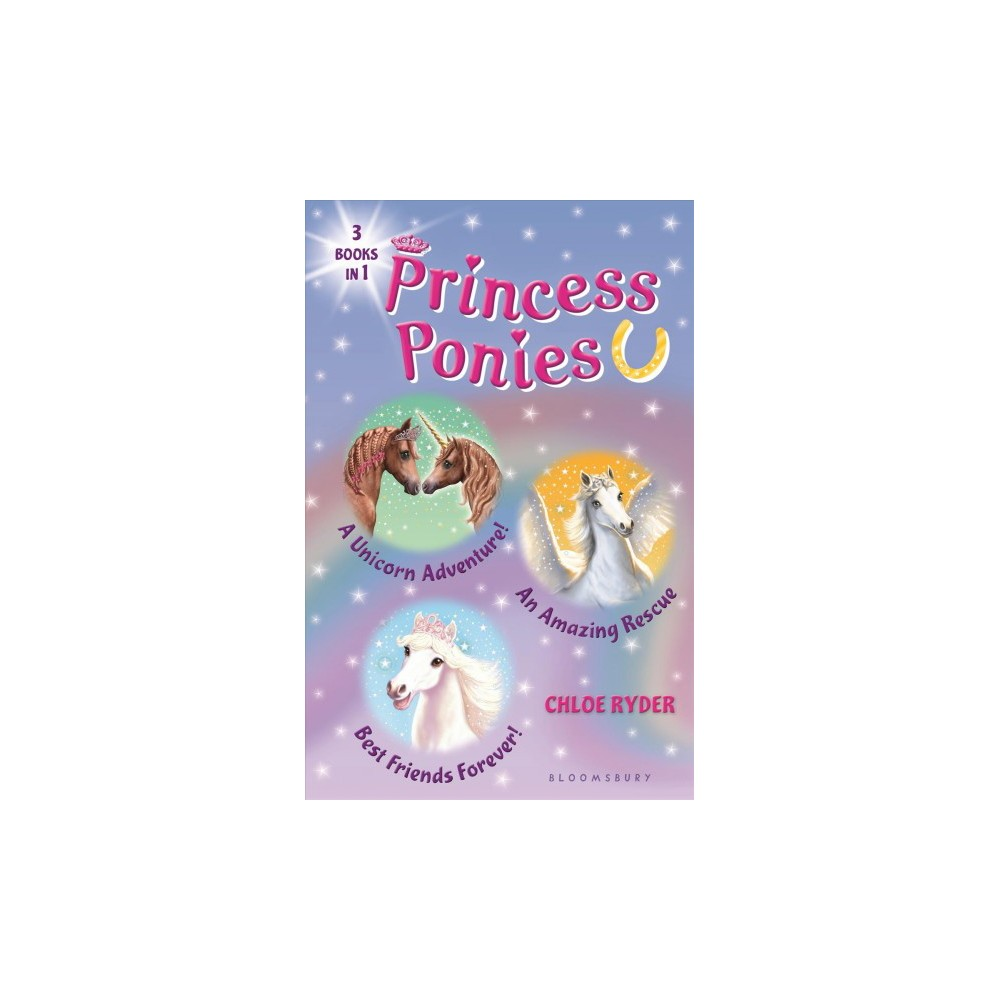 Princess Ponies : A Unicorn Adventure! / An Amazing Rescue / Best Friends Forever! (Combined)