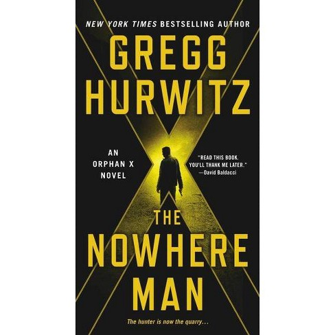 The Nowhere Man - (Orphan X, 2) by  Gregg Hurwitz (Paperback) - image 1 of 1