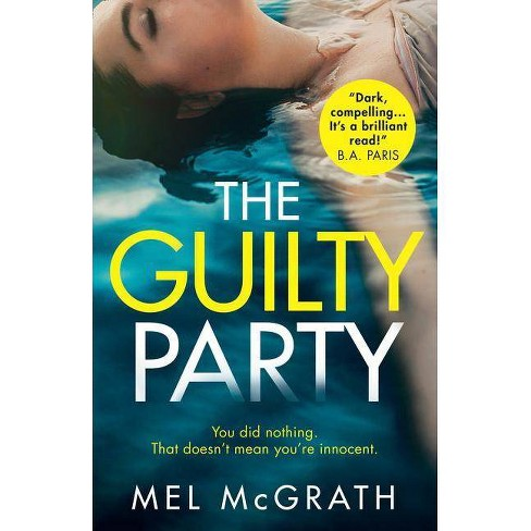 The Guilty Party - by  Mel McGrath (Paperback) - image 1 of 1
