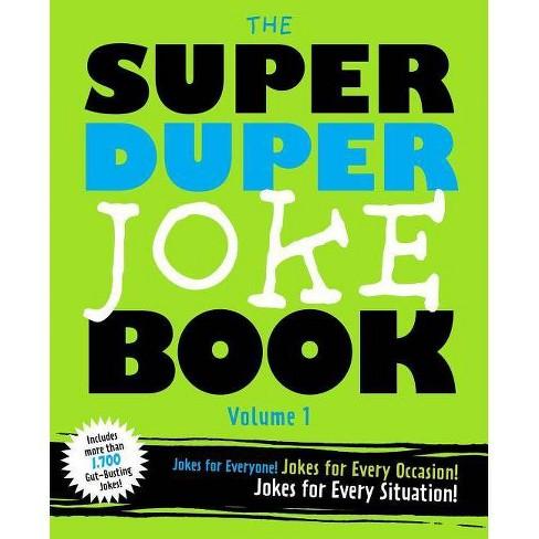 The Super Duper Joke Book, Volume 1 - by  Cider Mill Press (Paperback) - image 1 of 1