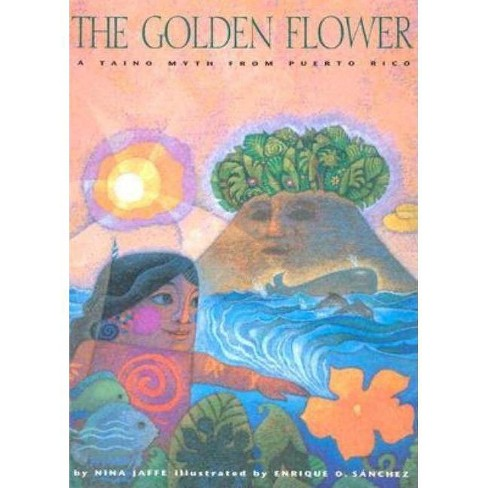 The Golden Flower - by  Nina Jaffe (Hardcover) - image 1 of 1
