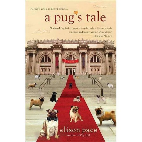 A Pug's Tale (Paperback) by Alison Pace - image 1 of 1