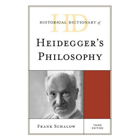 Historical Dictionary of Heidegger's Philosophy - 3 Edition by  Frank Schalow (Hardcover) - image 1 of 1
