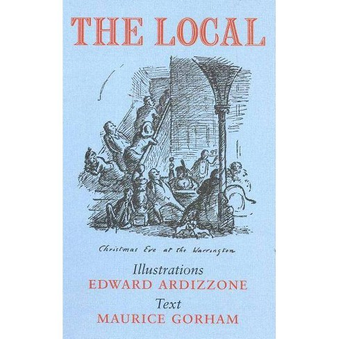 The Local - by  Maurice Gorham (Hardcover) - image 1 of 1
