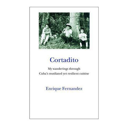 Cortadito - by  Enrique Fernandez (Paperback) - image 1 of 1