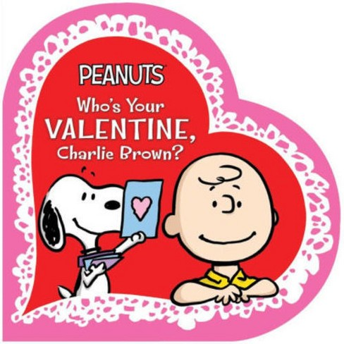 Who's Your Valentine Charlie Brown (Board Book) (Charles M. Schulz) - image 1 of 1