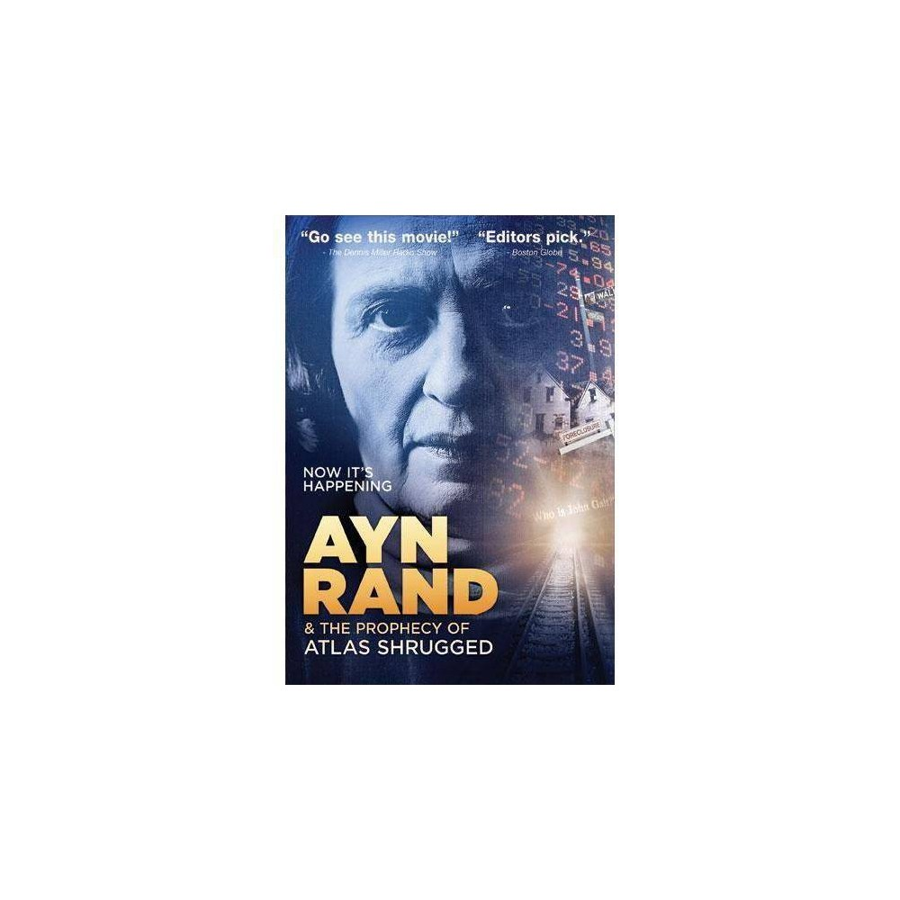 Ayn Rand The Prophecy Of Atlas Shrugged Dvd 2012