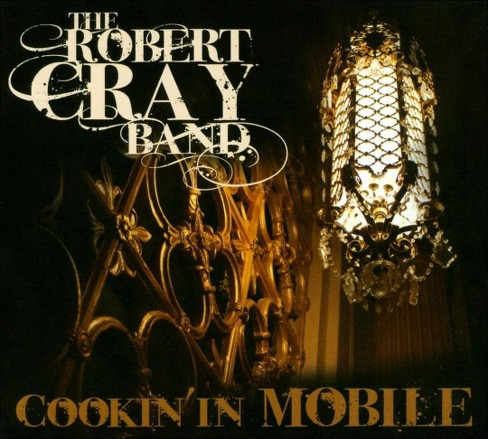 Robert band cray - Cookin in mobile (CD) - image 1 of 10