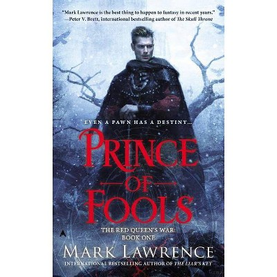 Prince of Fools - (Red Queen's War) by  Mark Lawrence (Paperback)