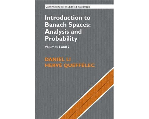 Introduction to Banach Spaces : Analysis and Probability (Hardcover) (Daniel Li & Hervu00e9 - image 1 of 1