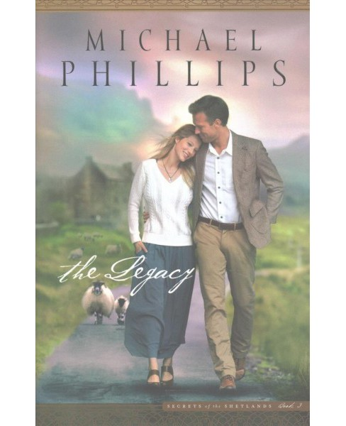 Legacy (Paperback) (Michael Phillips) - image 1 of 1
