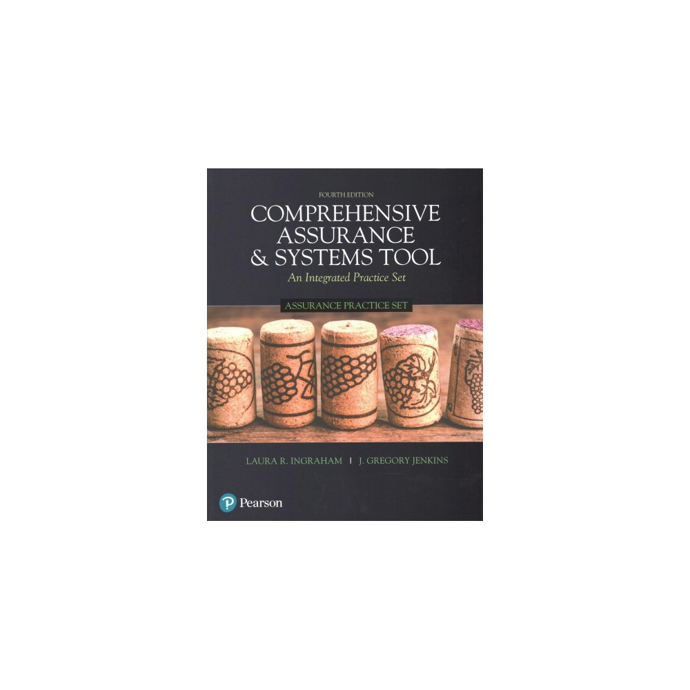 Comprehensive Assurance & Systems Tool Assurance Practice Set : An Integrated Practice Set - 4