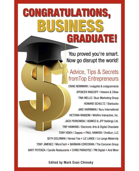 Congratulations Business Graduate! : You Proved Your Smart. Now Go Disrupt the World! (Paperback) - image 1 of 1