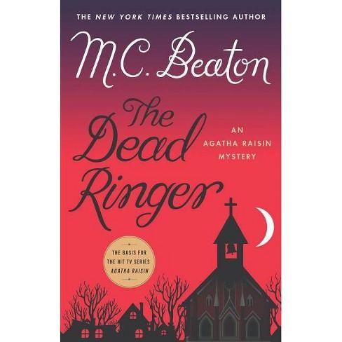 78cc00e0415e9 The Dead Ringer - (Agatha Raisin)by M C Beaton (Hardcover) : Target