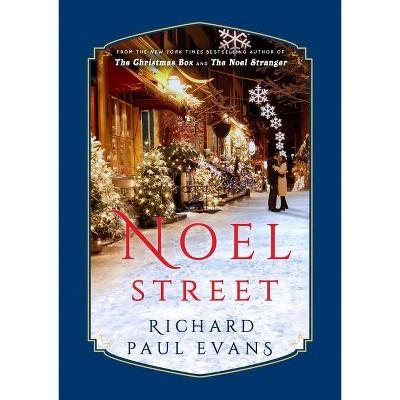 Noel Street - (Noel Collection) by  Richard Paul Evans (Hardcover)